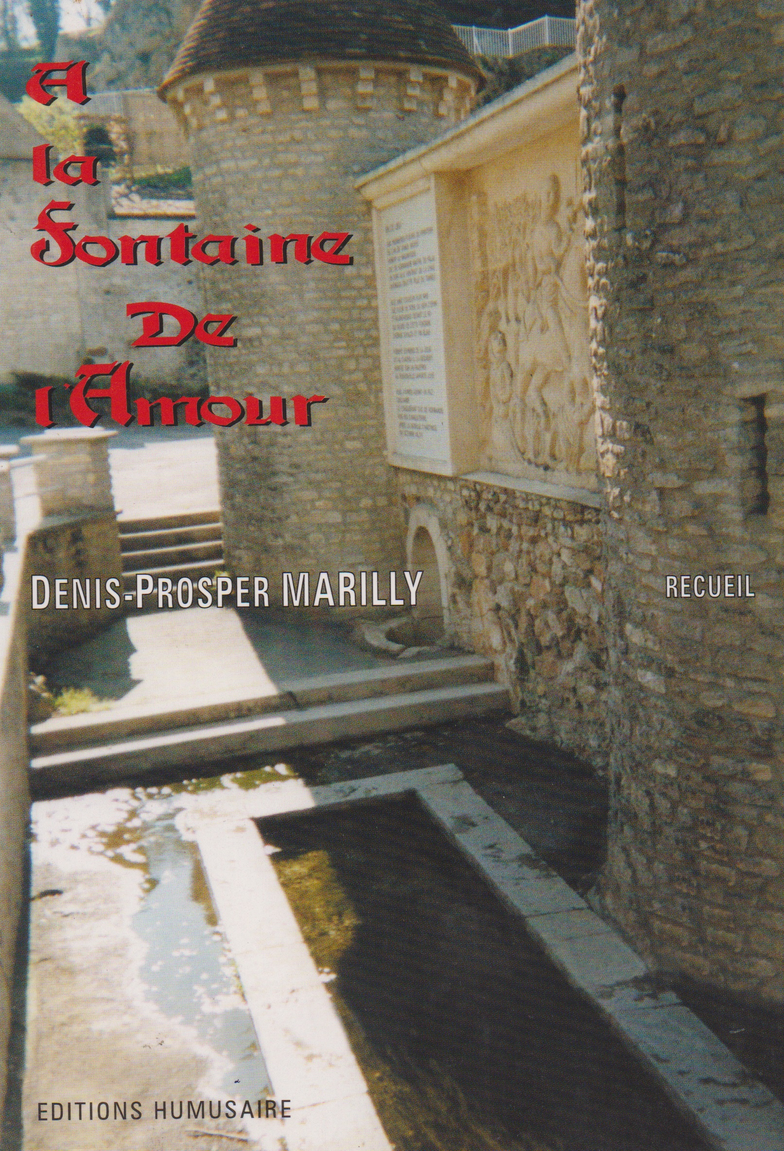 A la fontaine de l'amour - Denis-Prosper Marilly